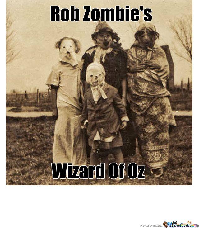 feffb71b4c56ffa25557a0d8d335f858 rob zombie's halloween rob zombie, movie film and films,Rob Zombie Meme