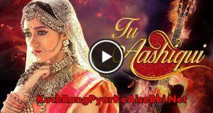 Tu Aashiqui 20th October 2017 Episode 23   Ishqbaaz   Watch full