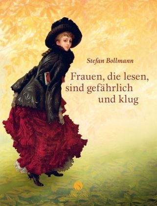 Das erste Buch von Stefan Bollmann Frauen, die lesen, sind gefährlich hat den Nerv vieler Leserinnen getroffen, war monatelang auf der Bestsellerliste und wurde ein internationaler Erfolg.