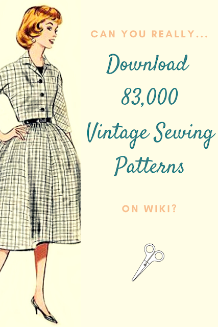 Can you really download 83,500 vintage sewing pattern on wiki?