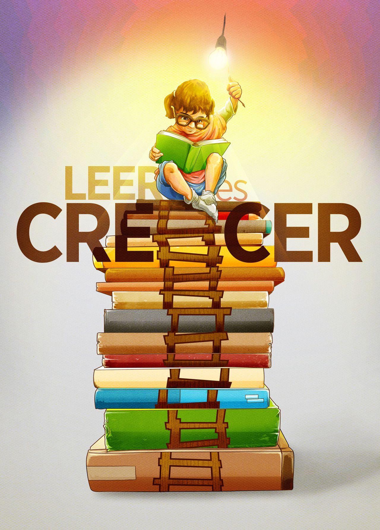 Leer Es Crecer Reading Is Growing By Alberto Arni Imagenes Sobre La Lectura Carteles De Lectura Leer