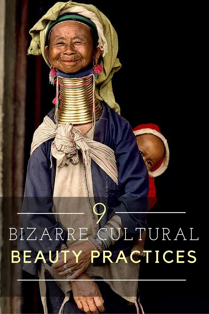 Beauty Rituals Around The World That Are Painful Culture Travel Inspiration Travel Style Summer
