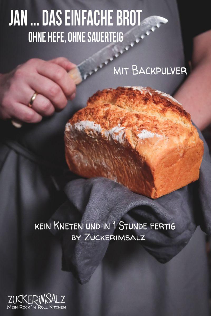 Jan … das einfache Brot mit Backpulver – ohne Hefe, ohne Sauerteig und ohne kneten   Zuckerimsalz