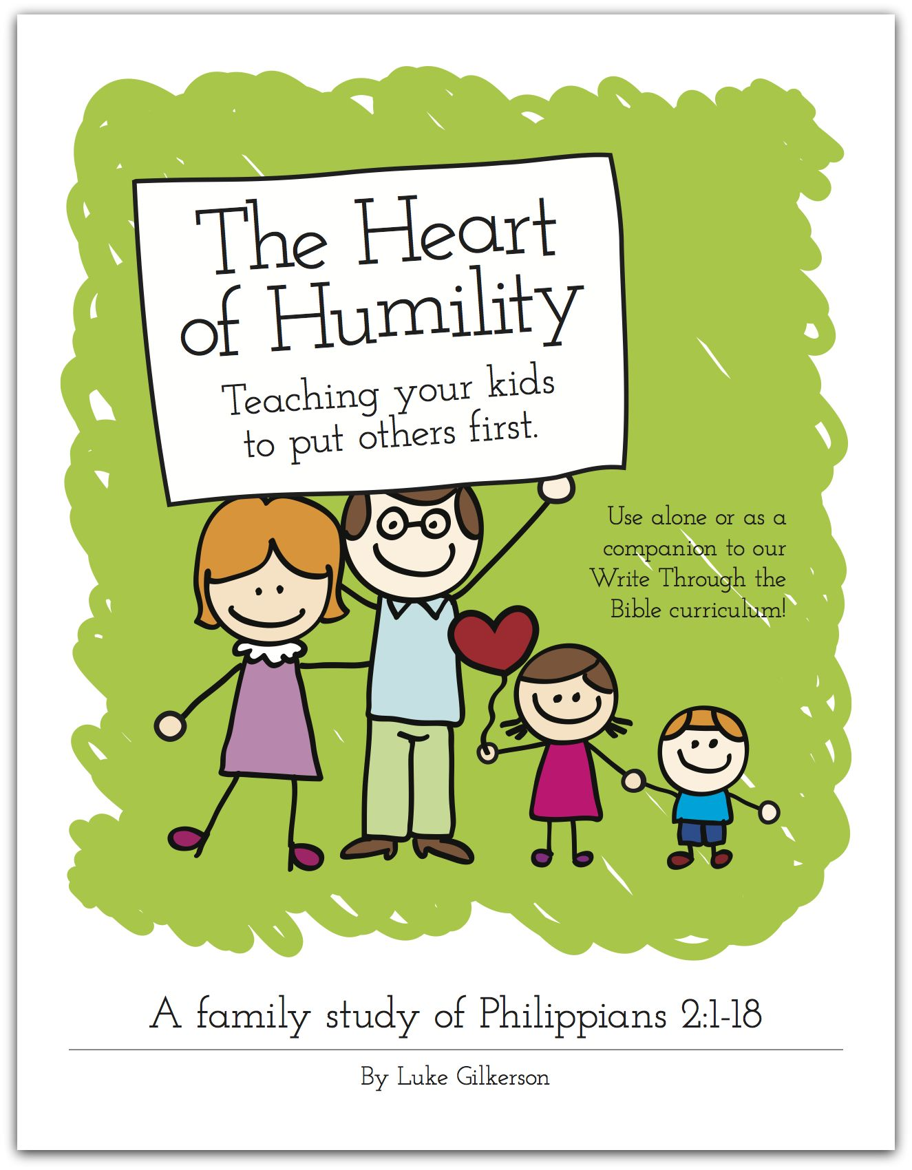 The Heart Of Humility Teaching Your Kids To Put Other S