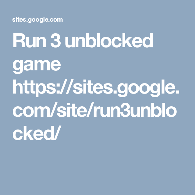 run 3 hacked unblocked at school