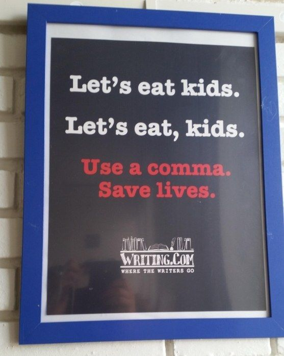 Comma Denial A Single Instance Of Which Can Drastically Alter The Meaning Of A Sentence Fun Quotes Funny School Quotes Funny Grammar Jokes