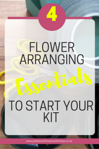 4 essentials for your flower arranging kit