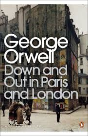Down and Out in Paris and London-George Orwell
