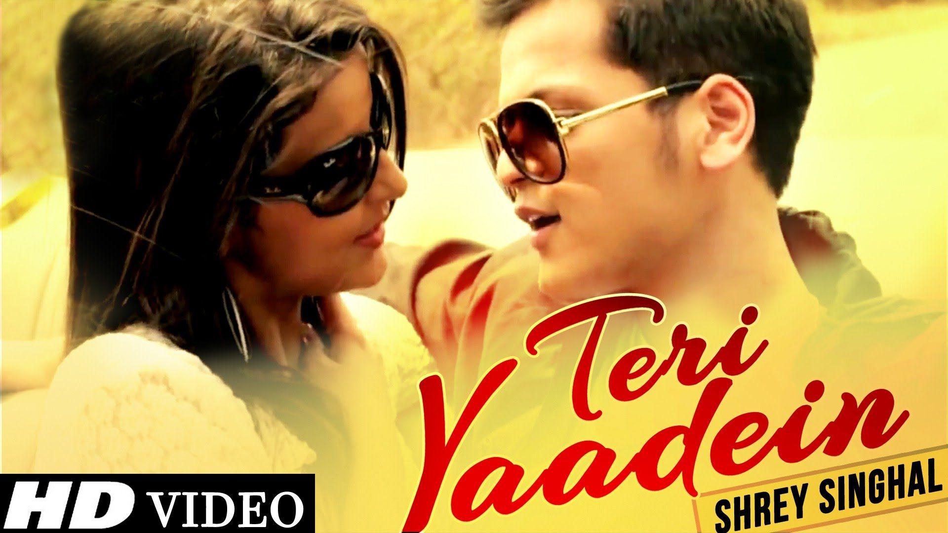 Teri Yaadein Shrey Singhal Latest Bollywood Songs Songs New Hindi Songs