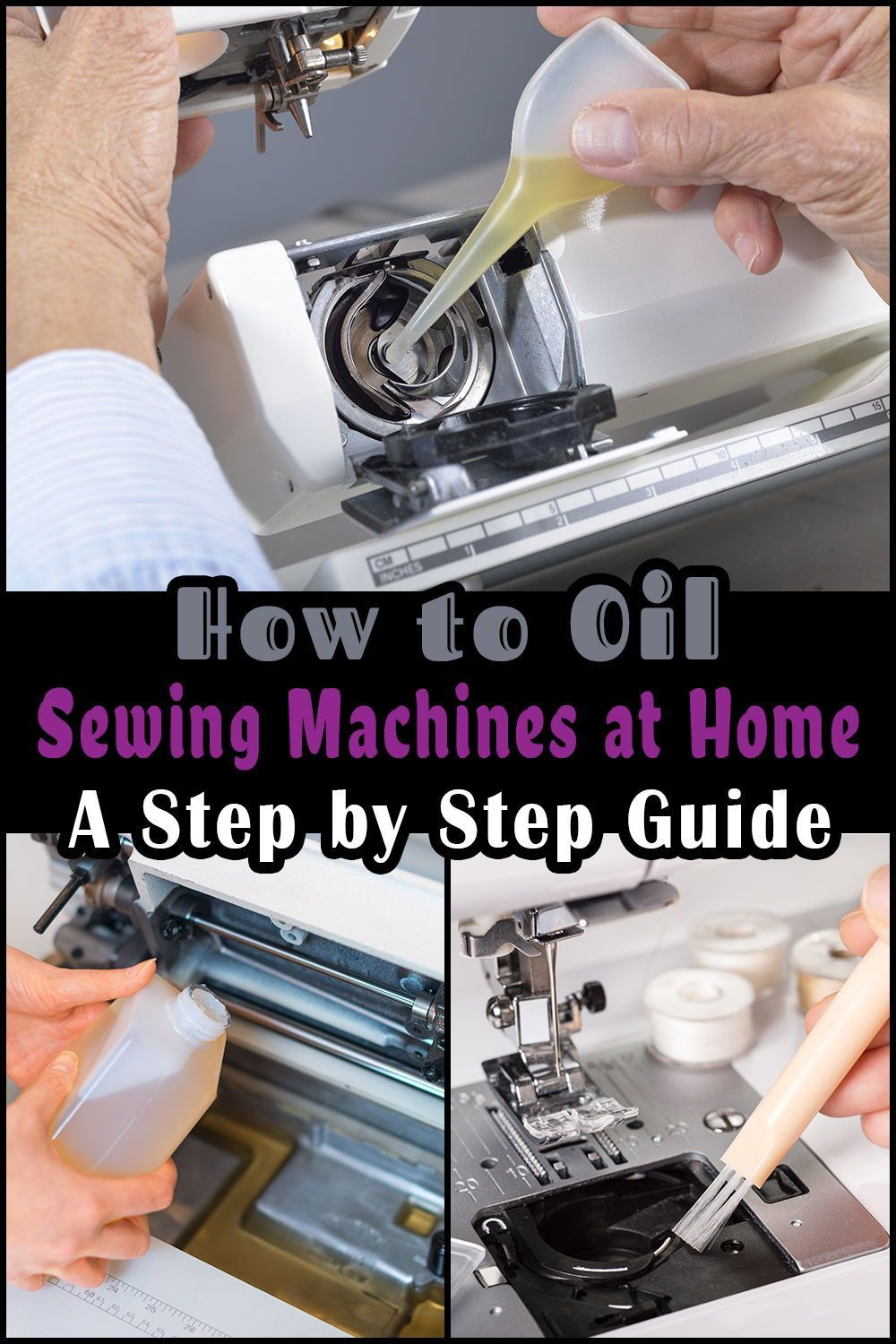 How to Oil Sewing Machines at Home? A Step by Step Guide