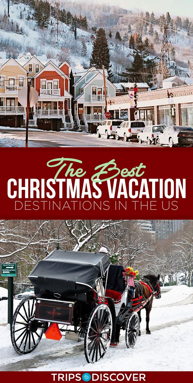 9 Best Christmas Vacation Destinations in the United States #vacationdestinations