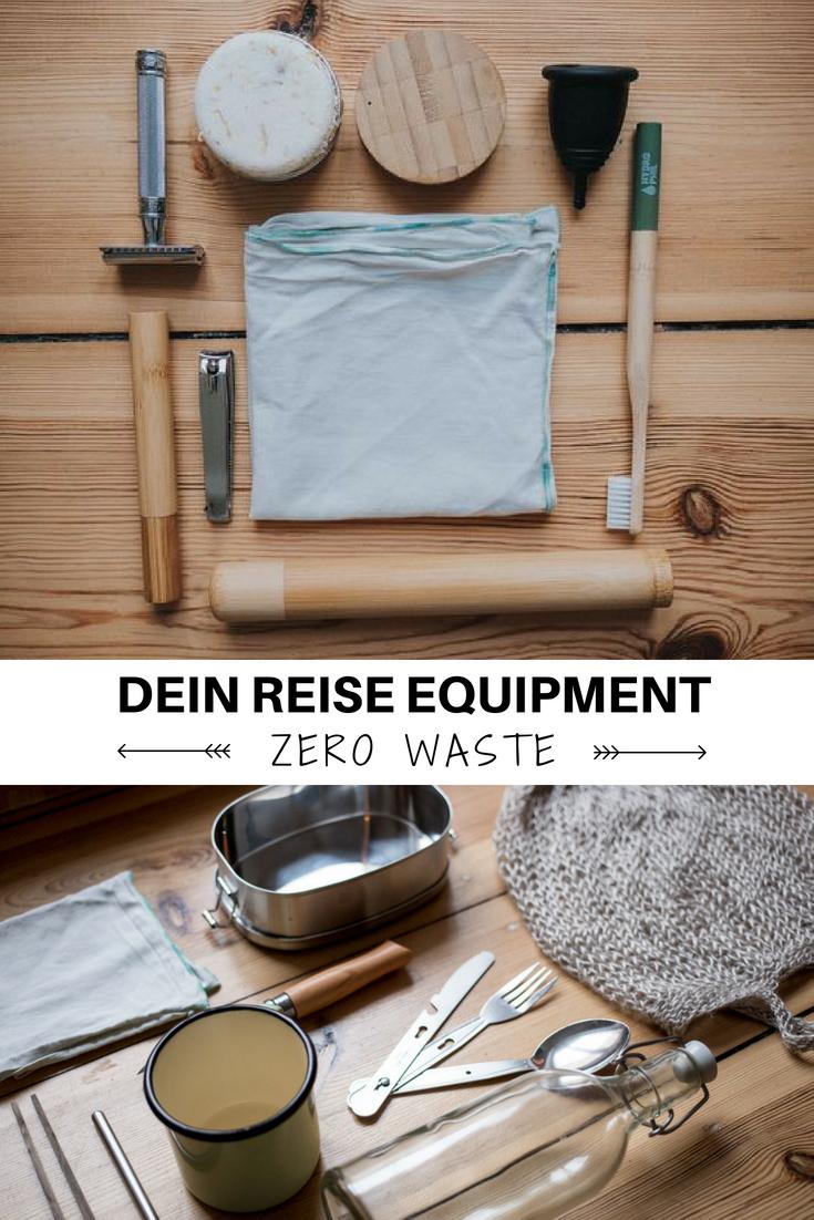 so verreist du zero waste mein reise equipment zero waste pinterest. Black Bedroom Furniture Sets. Home Design Ideas