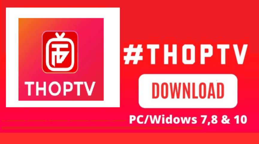 ThopTV for PC Free Download Windows 7/8/10 and Mac in