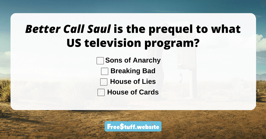 Fans of the original show will get this right away. Better Call Saul is the prequel to a very popular US television program. It details the background to the fast-talking totally-f