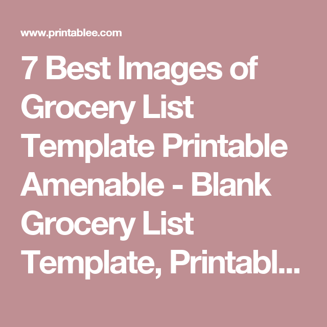 7 best images of grocery list template printable amenable blank