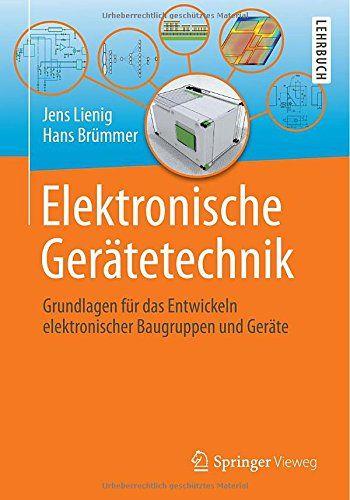 Elektronische Gerätetechnik: Grundlagen für das Entwickeln elektronischer Baugruppen und Geräte von Jens Lienig http://www.amazon.de/dp/364240961X/ref=cm_sw_r_pi_dp_ZkQGvb01ZRDS2