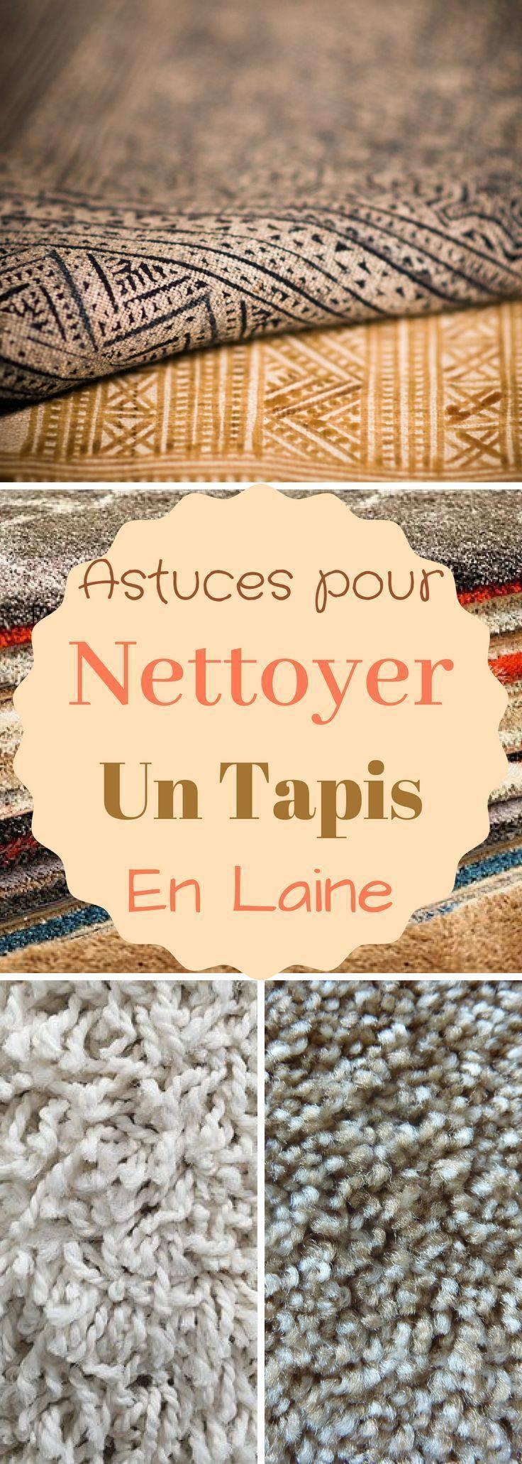 Astuces Comment Nettoyer Un Tapis En Laine Nettoyer Tapis Tapis Laine Nettoyage Tapis