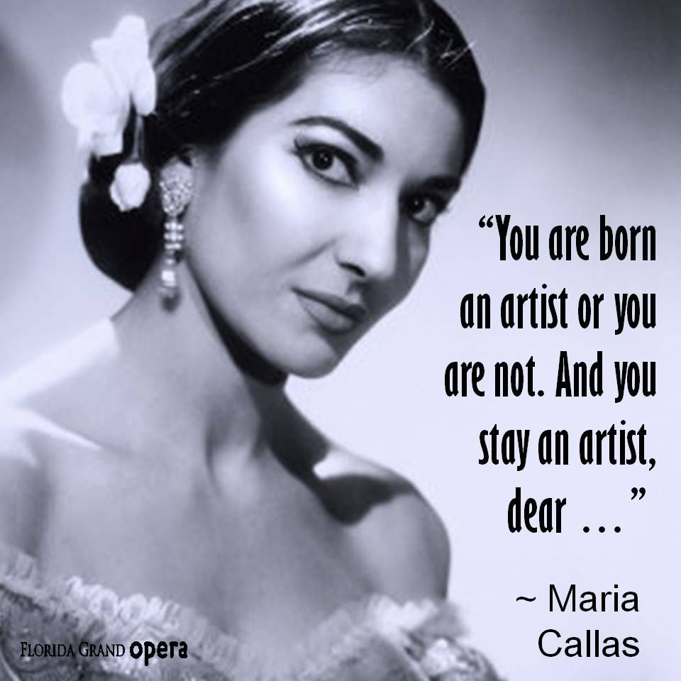 Timeless Maria Callas She Would Know About Being An