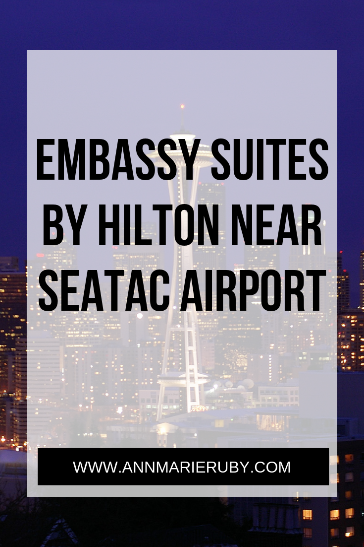 Review Embassy Suites By Hilton Seattle Tacoma International Airport Ann Marie Ruby Seattle Tacoma International Airport Embassy Suites Hilton