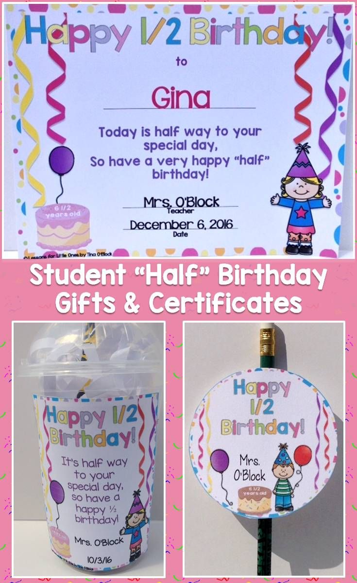Student Gift Ideas And Birthday Certificates For Half Birthdays A Way Students With Summer To Celebrate During The School Year As Well