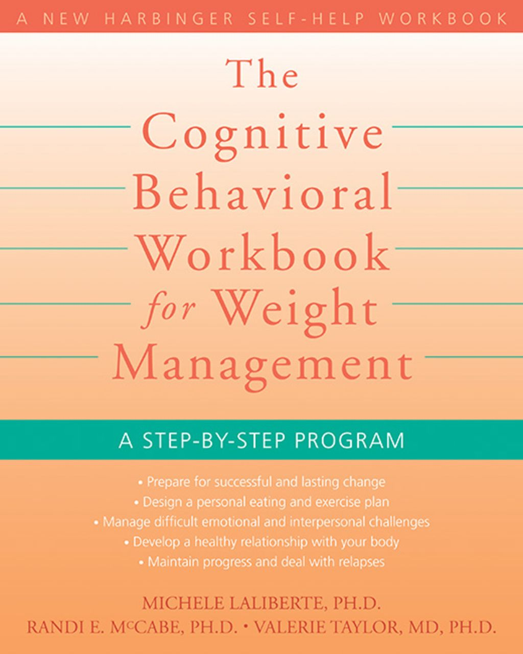 The Cognitive Behavioral Workbook For Weight Management A Step By Step Program Ebook Weight Management Step Program Self Help