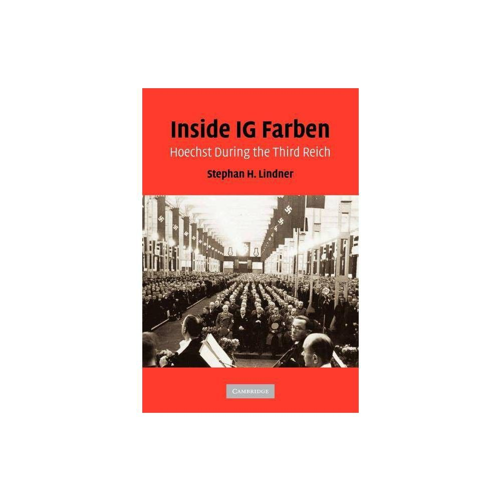 Inside Ig Farben By Stephan H Lindner Paperback Convenience