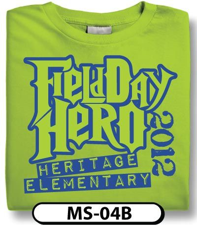 Be a hero get your custom field day t shirts designed for Field day t shirts