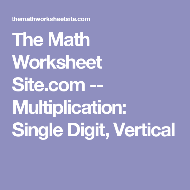 The Math Worksheet Site.com -- Multiplication: Single Digit ...