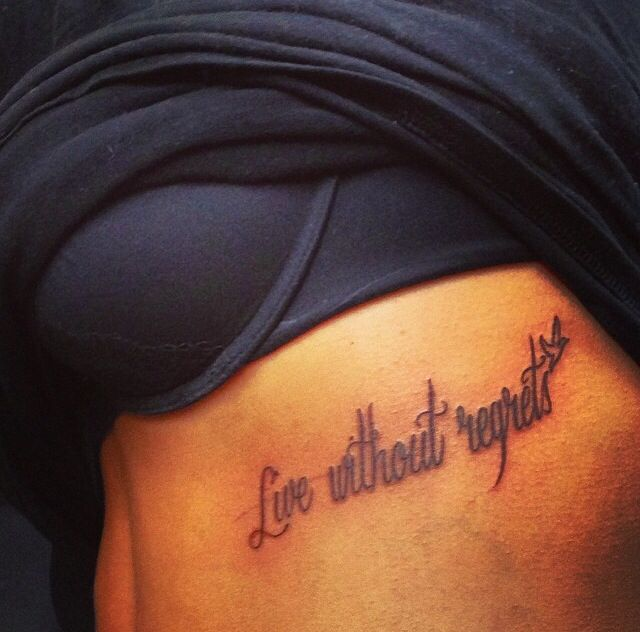 Live Without Regrets.