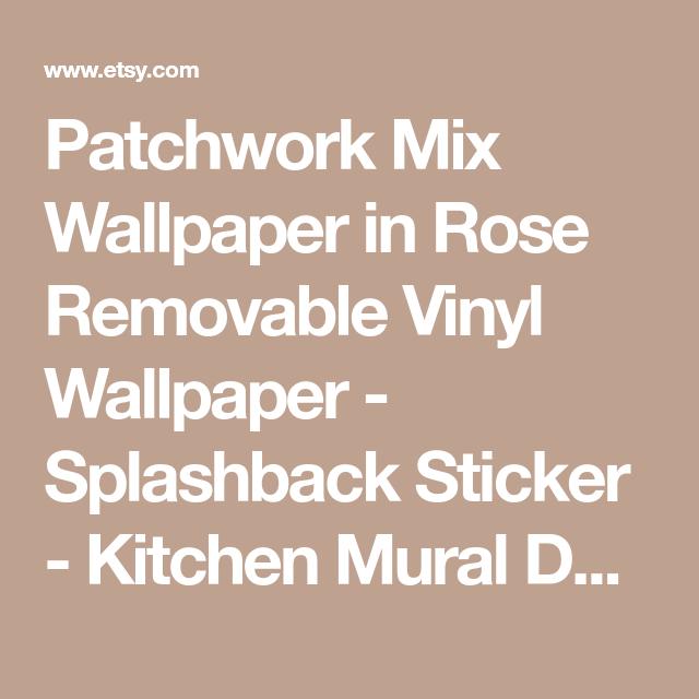 Patchwork Mix Wallpaper In Rose Removable Vinyl Wallpaper
