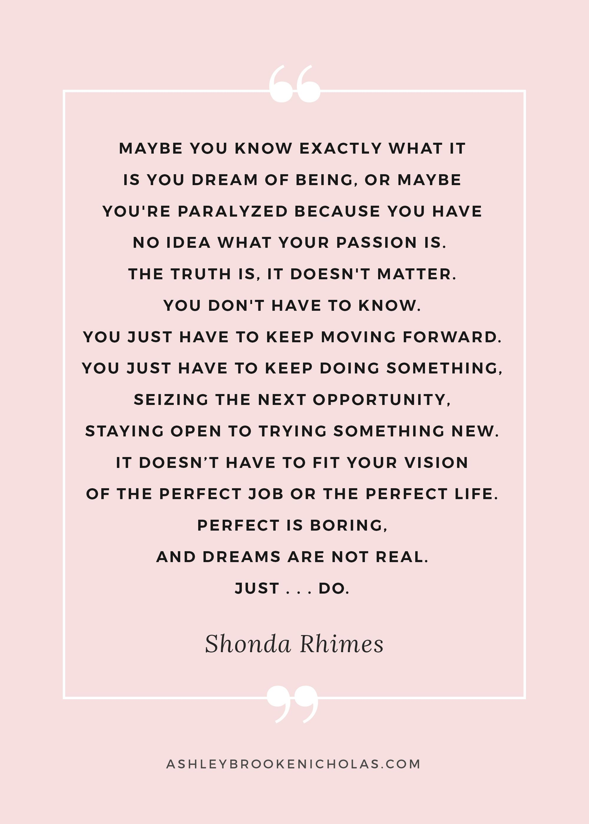Quotes About Moving Forward In Life 10 Shonda Rhimes Quotes That Will Help You Kick Butt This Week
