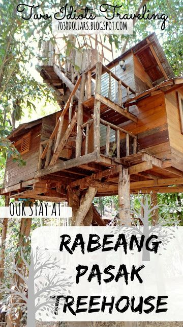 Two Idiots Traveling: OUR STAY IN RABEANG PASAK TREEHOUSE