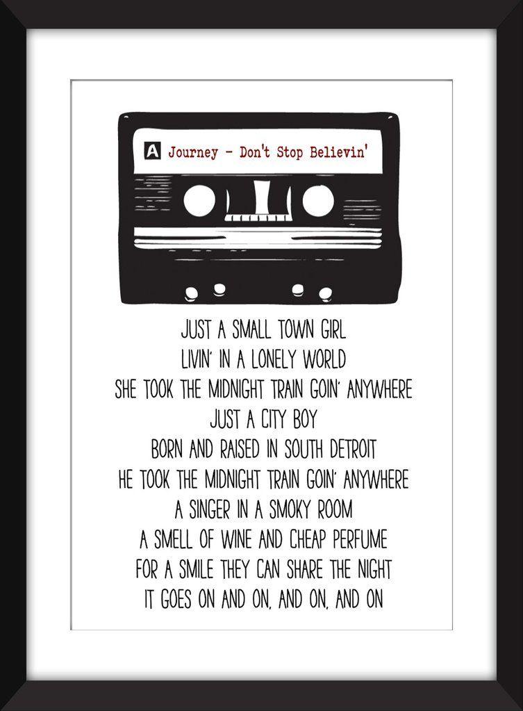 Journey Don T Stop Believin Lyrics Unframed Print My Way Lyrics Cool Lyrics Led Zeppelin Lyrics