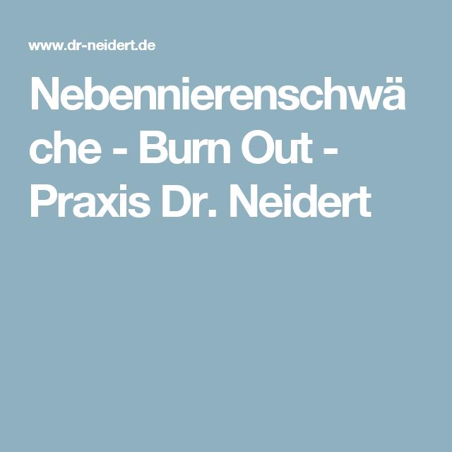 nebennierenschw�che - burn out - praxis dr. neidert   medizin