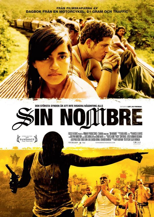 Sin Nombre Movie Poster 2 Movie Posters Foreign Film Movies