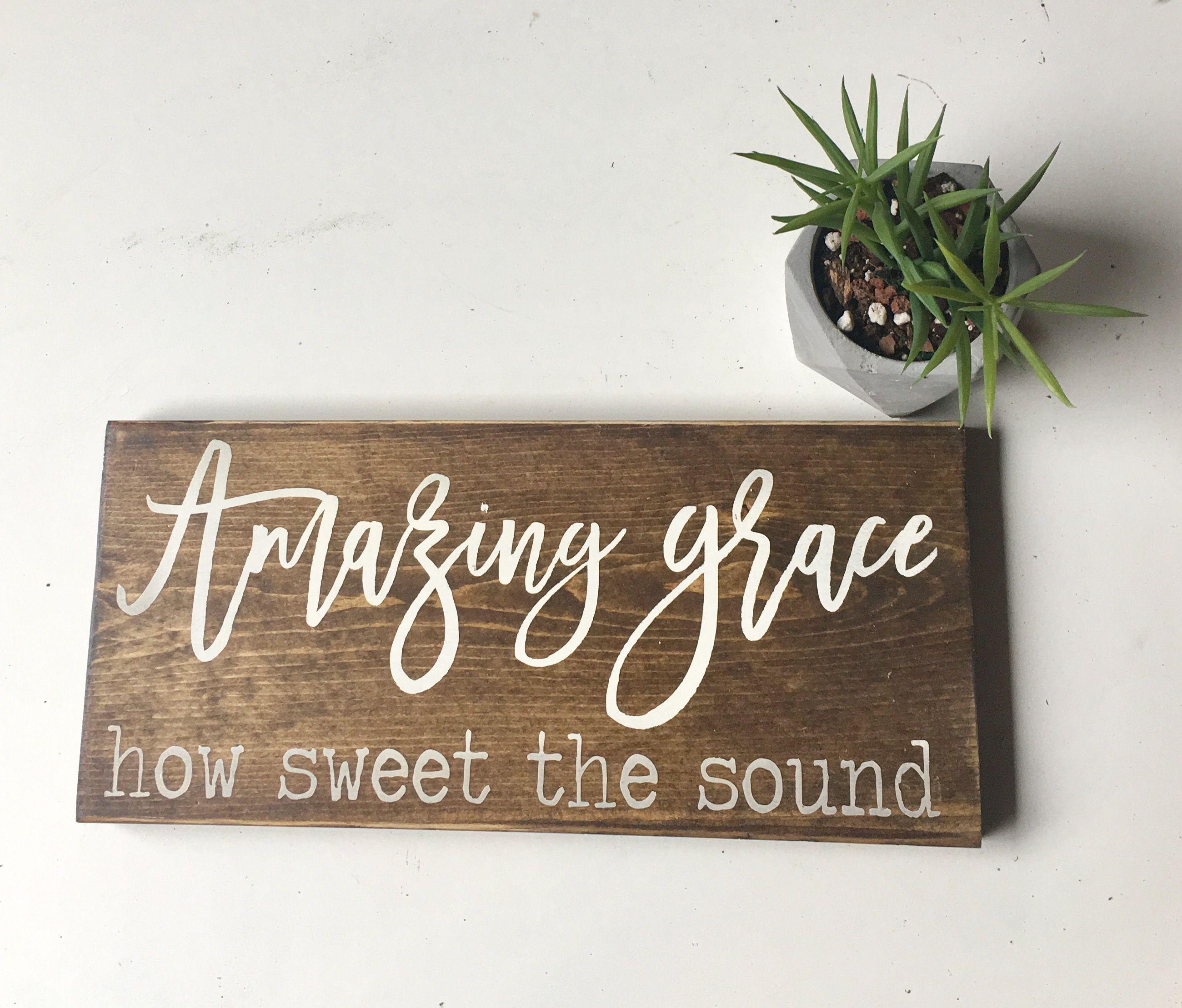 amazing grace how sweet the sound inspirational sign handmade home rh pinterest com