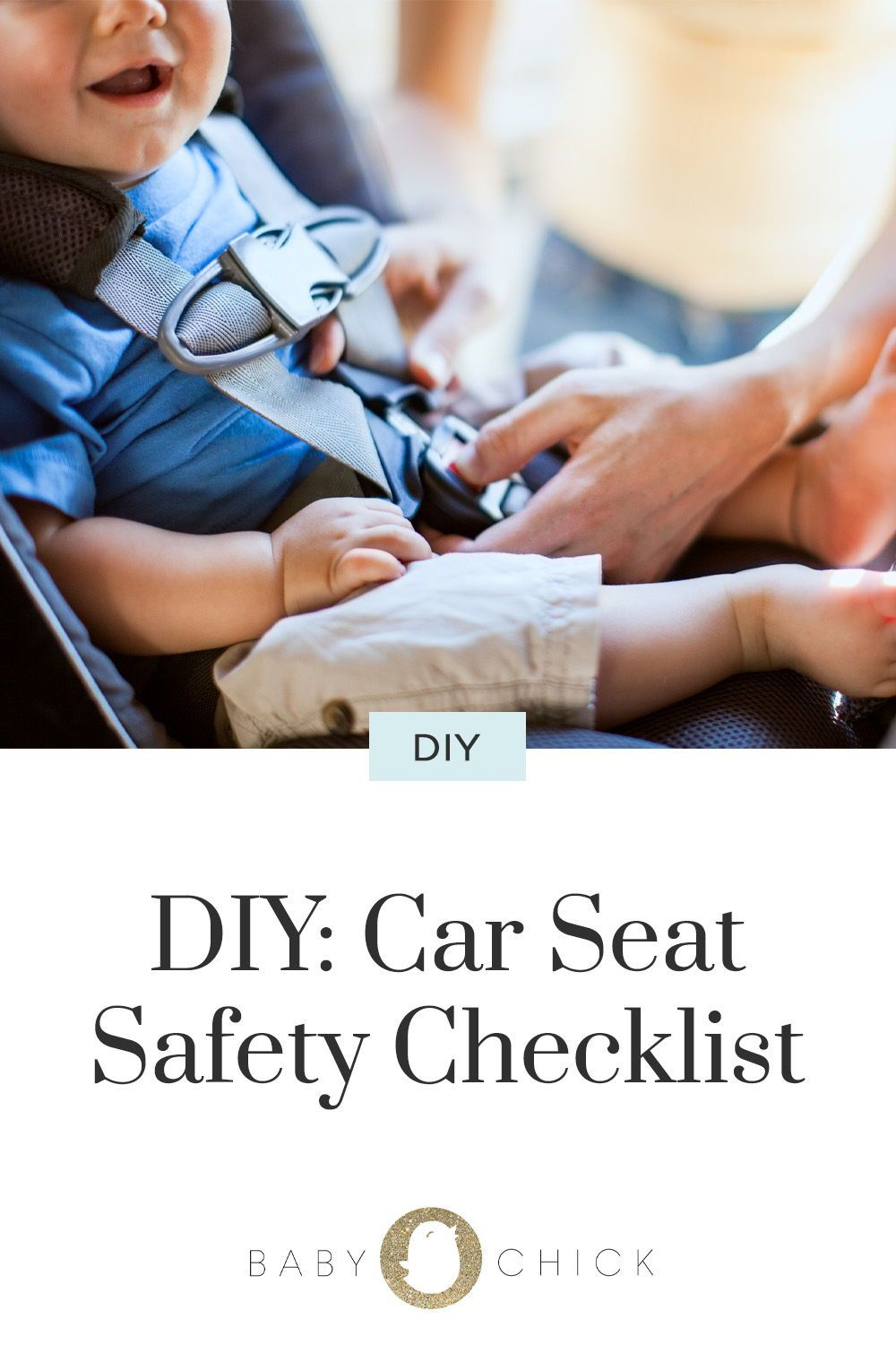 DIY Car Seat Safety Checklist Safety checklist, Baby car