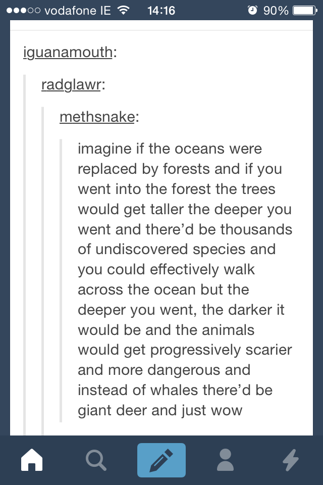 """Imagine if the oceans were replaced by forests..."""