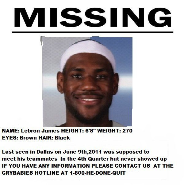 LeBron Missing Poster Http://jeffzelaya.com/2011/06/15  Funny Missing Person Poster