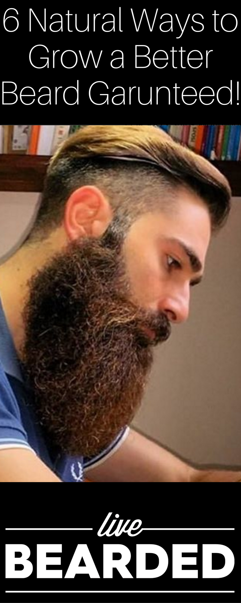 Products To Help Grow A Beard All Natural Ways