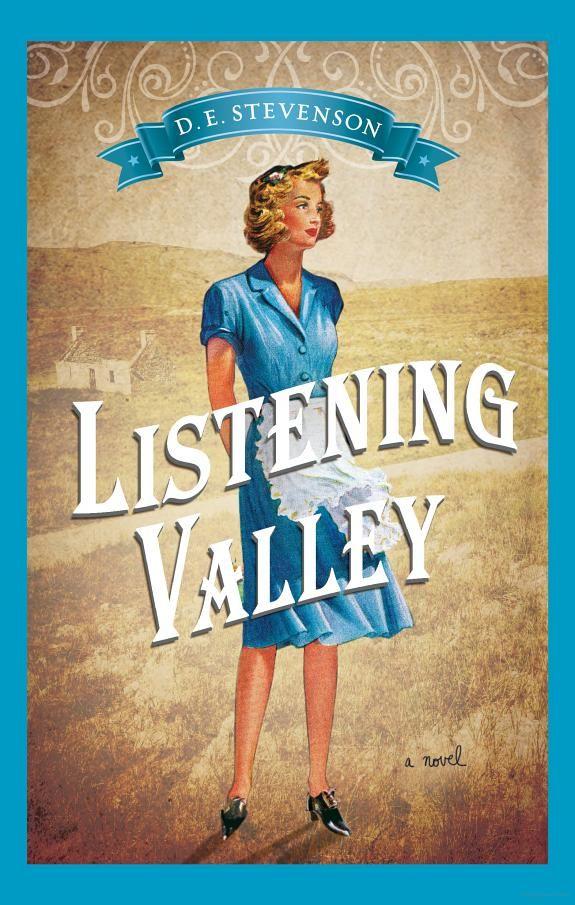 Listening Valley - D.E. Stevenson - Google Books