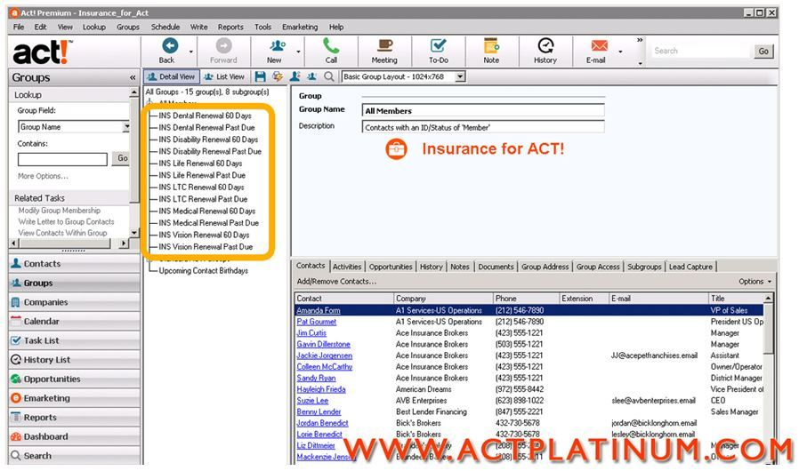 With Act Crm For Insurance You Can Organize Your Contacts Into