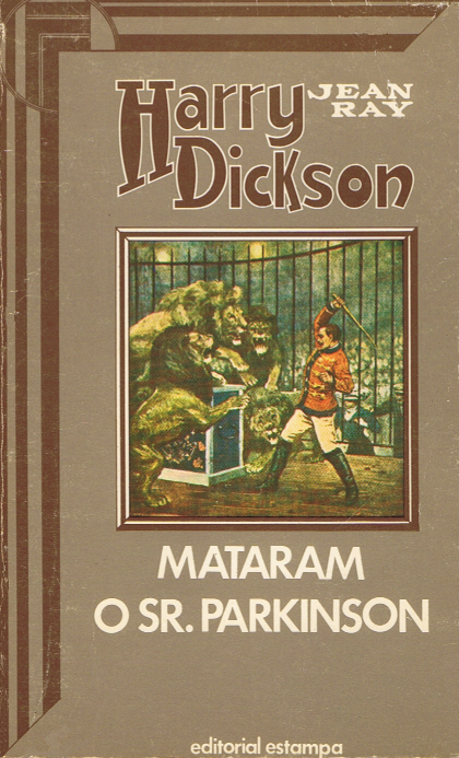 rua da morgue: Harry Dickson