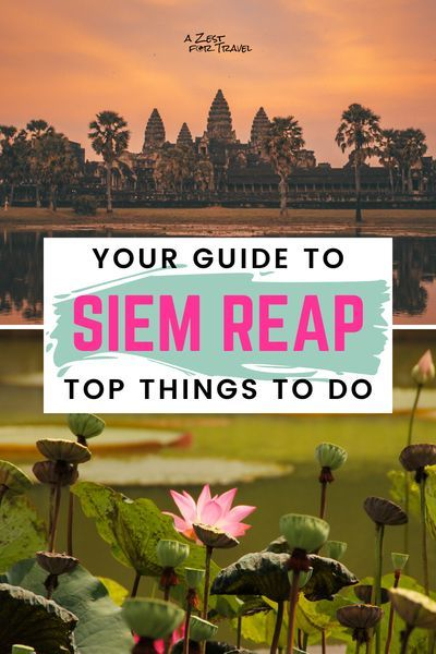 Are you wondering what there is to do in Siem Reap besides Angkor Wat? Use this travel guide to help you fill 2 or 3 days in Siem Reap, Cambodia. The post covers all the best things to do. From temples to markets, floating villages and food, pack your Siem Reap itinerary with beautiful places during your travels with these top things to do in Siem Reap Cambodia!   A Zest For Travel   #siemreap #siemreapthingstodo #siemreapcambodia #siemreaptemple #siemreapitinerary #floatingvillage #pubstreet