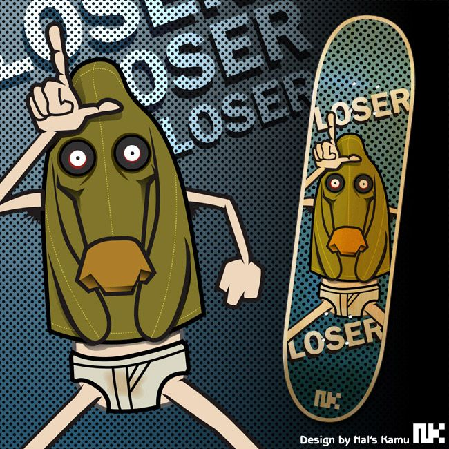 Loser skateboard design.