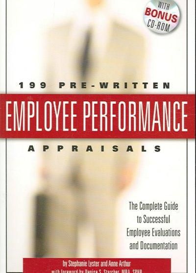 199 Pre-written Employee Performance Appraisals The Complete - evaluating employee performance