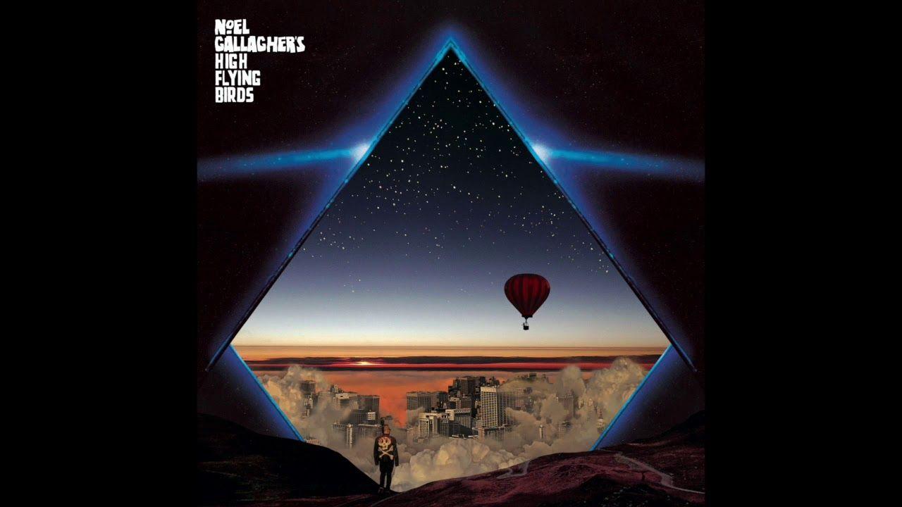 Noel gallaghers high flying birds wandering star