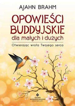 Opowiesci Buddyjskie Dla Malych I Duzych Brahm Ajahn Books Beautiful Mind Reading