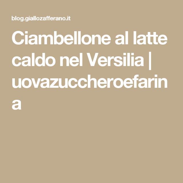 Ciambellone al latte caldo nel Versilia | uovazuccheroefarina