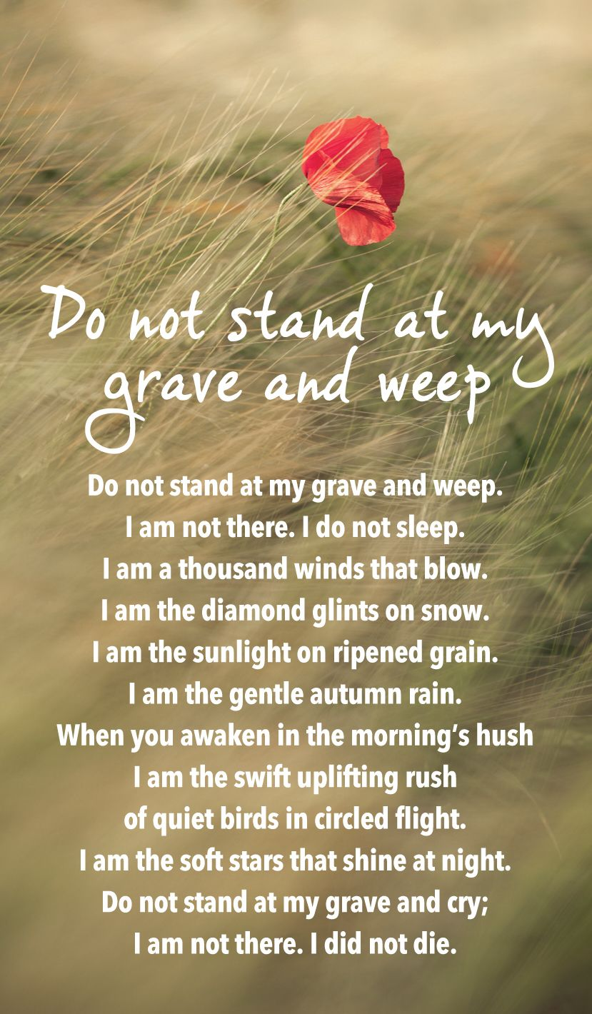 Image Result For Do Not Stand At My Grave And Weep Poem Weeping